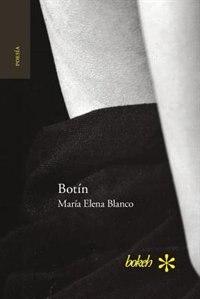 Botín. Antología personal 1986-2016 by María Elena Blanco