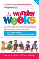 The Wonder Weeks: How To Stimulate Your Baby's Mental Development And Help Him Turn His 10…