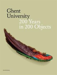 Ghent University: 200 Years In 200 Objects