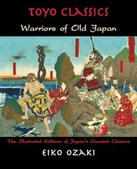 Warriors of Old Japan: Warriors of Old Japan