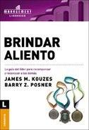 Brindar Aliento: La guía del líder para recompensar y reconocer a los demás by James M. Kouzes