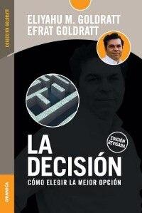 La Decision by Eliyahu M. Goldratt