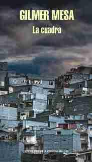 La cuadra / The Block by Gilmer Mesa