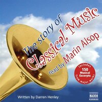 The Story of Classical Music (U): 3 Cd's