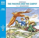 Phoenix And The Carpet: 2 Cd's by Edith Nesbit
