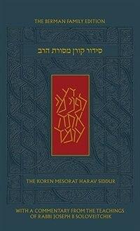 The Koren Mesorat HaRav Siddur: A Hebrew/English Prayer Book with Commentary by Rabbi Joseph B…