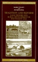 Tradition and Reform: Land Tenure and Rural Development in South-East Asia