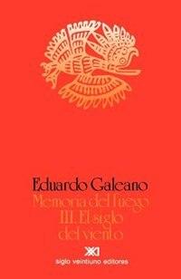 Book El Siglo Del Viento by Eduardo H. Galeano