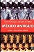 Mexico Antiguo by Lewis H. Morgan