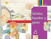 Sólidos, líquidos y gases