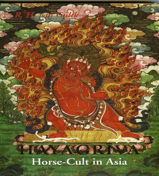 Hayagriva: Horse Culture In Asia Hc Short Dis Nr by R. H. Van Gulik