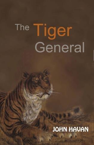The Tiger General by John Havan