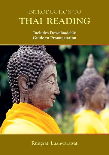 Introduction To Thai Reading by Rungrat Luanwarawat