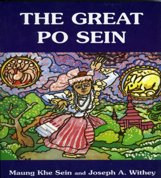 The Great Po Sein by Maung Khe Sein