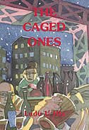 The Caged Ones by Ludu U Hla