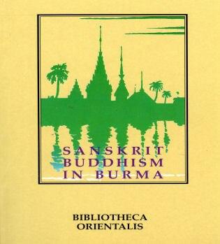 Sanskrit Buddhism In Burma by Niharranjan Ray