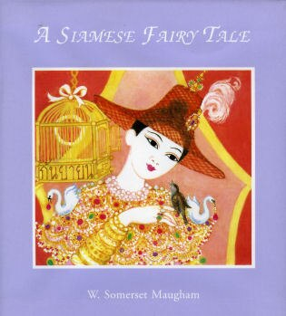 A Siamese Fairy Tale by Somerset W. Maugham