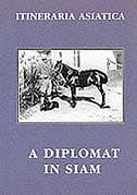 A Diplomat In Siam by Ernest Mason Satow