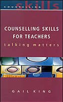 Counselling Skills for Teachers: Talking Matters