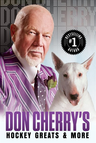 Don Cherry's HOCKEY GREATS & MORE by Don Cherry