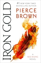 Iron Gold: Book 4 Of The Red Rising Saga by Pierce Brown