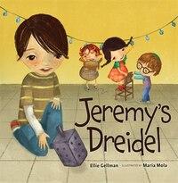 Jeremy's Dreidel(Rev.Ed.)