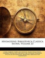 Mnemosyne: Bibliotheca Classica Batava, Volume 33