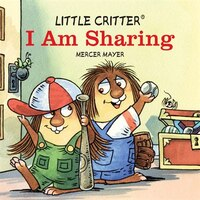 Little Critter(r) I Am Sharing