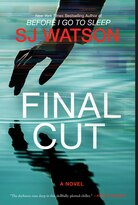 Final Cut by SJ Watson