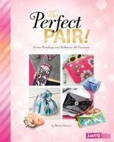 The Perfect Pair!: Purses, Handbags, and Wallets for All Occasions (978149148230) photo
