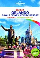 Lonely Planet Pocket Orlando & Walt Disney World(reg Tm) Resort 1st Ed.: 1st Edition