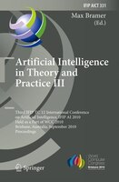 Artificial Intelligence in Theory and Practice III: Third Ifip Tc 12 International Conference On Artificial Intelligence, Ifip Ai