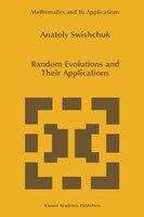 Random Evolutions and Their Applications