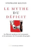 Le mythe du déficit : la théorie moderne de la monnaie et la naissance de l'économie du peuple