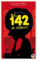 Q.I. 142, et alors?