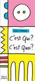 C'est qui? c'est quoi? by Alain Crozon