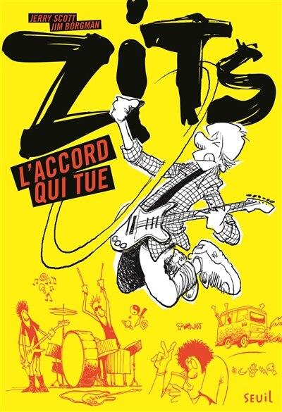 Zits 01 L'accord qui tue by Jerry Scott