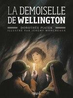 Demoiselle de Wellington (La)