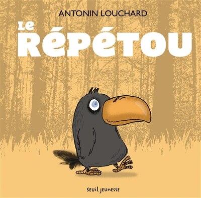 Repetou de Antonin Louchard