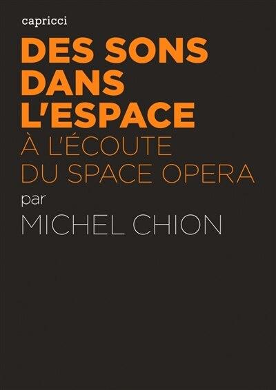 Des sons dans l espace by Michel Chion