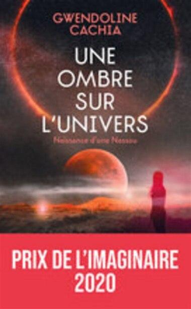 Une ombre sur l'Univers by Gwendoline Cachia