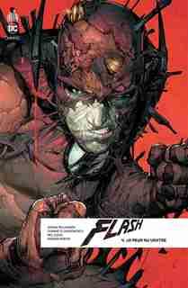 Flash Rebirth 04 : La Peur Au Ventre by Joshua Williamson