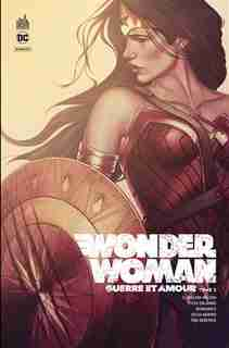 Wonder Woman, guerre et amour Tome 2 by G.Willow Wilson