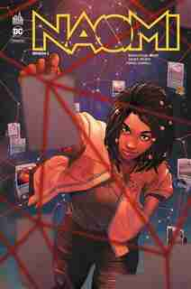 Naomi Tome 1 by Brian Michael Bendis