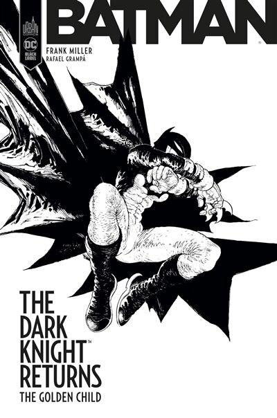 Dark Knight : the golden child by Frank Miller