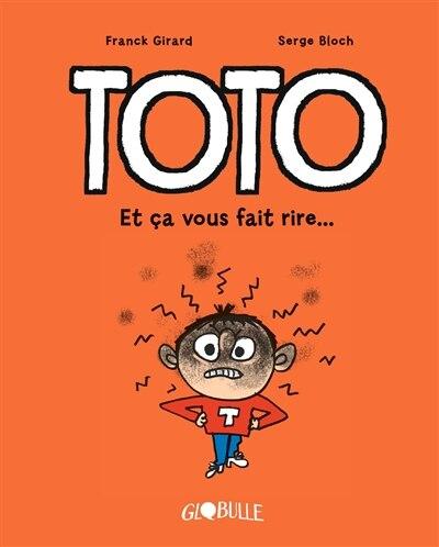 Toto BD Globule by Serge Bloch