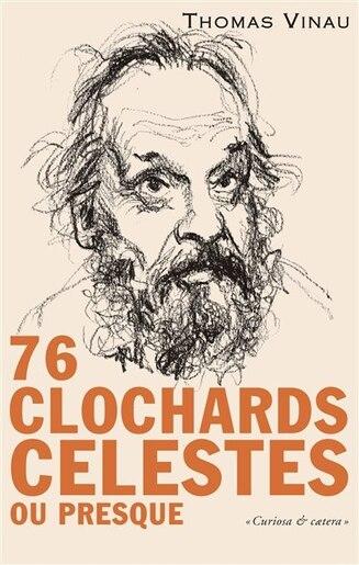 70 clochards célestes ou presque by Thomas Vinau