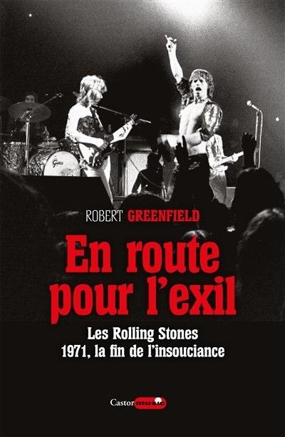 En route pour l'exil by Robert Greenfield