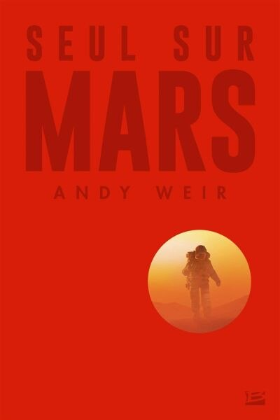 Seul sur Mars collector by Andy Weir