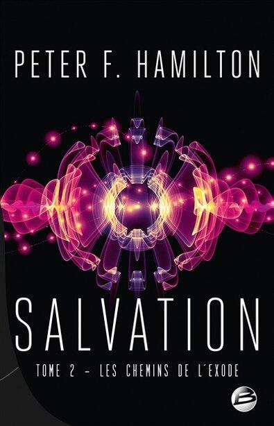 Salvation Tome 2 : Les Chemins de l'exode by Peter F. Hamilton